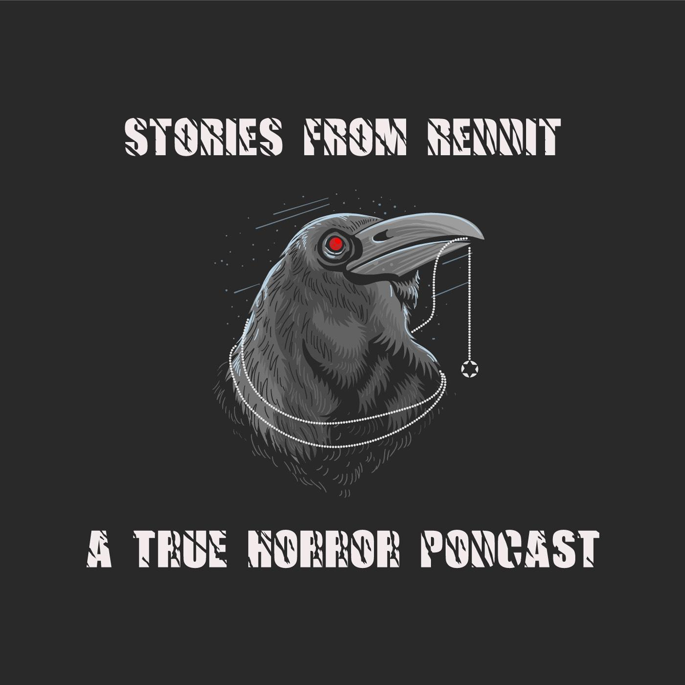 Stories From Reddit A True Horror Podcast Sfrpodcast Listen Notes The internet holds taes of horror! listen notes