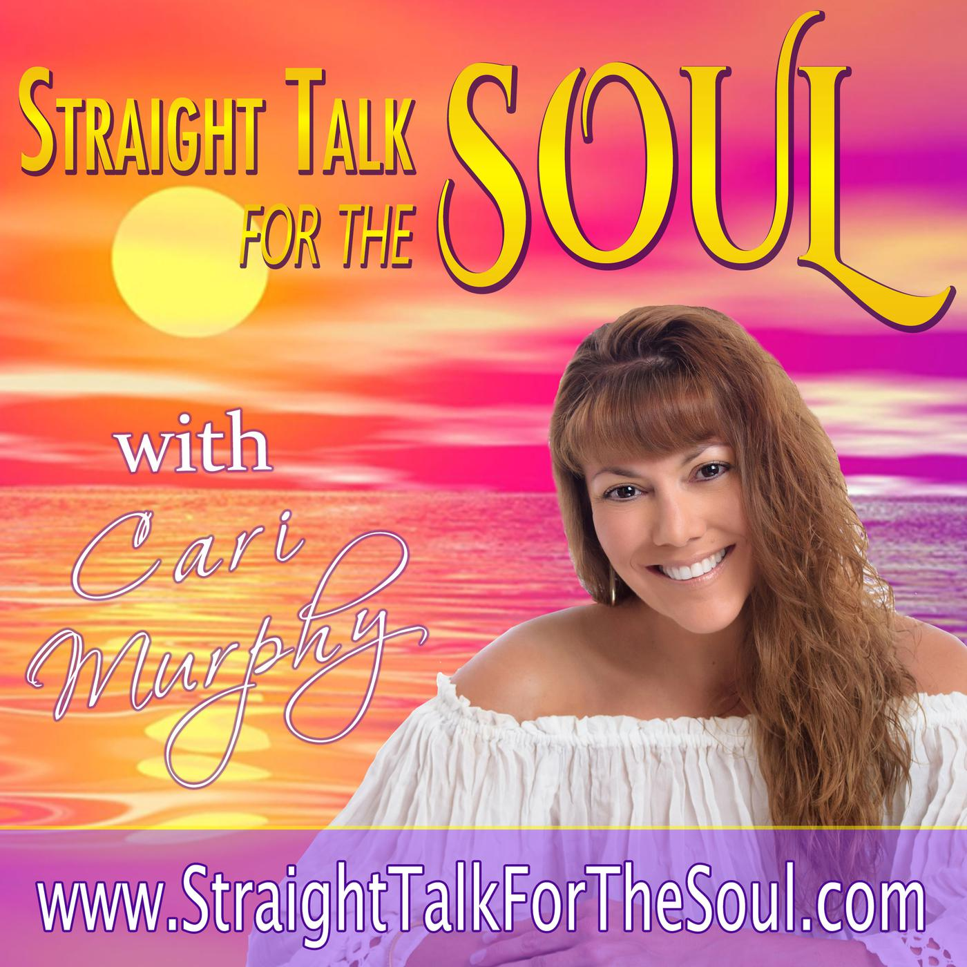 Straight Talk for the SOUL (podcast) - Cari Murphy | Listen