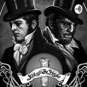 Strange case of Dr. Jekyll and Mr. Hyde (podcast) - Kevin Garcia ...