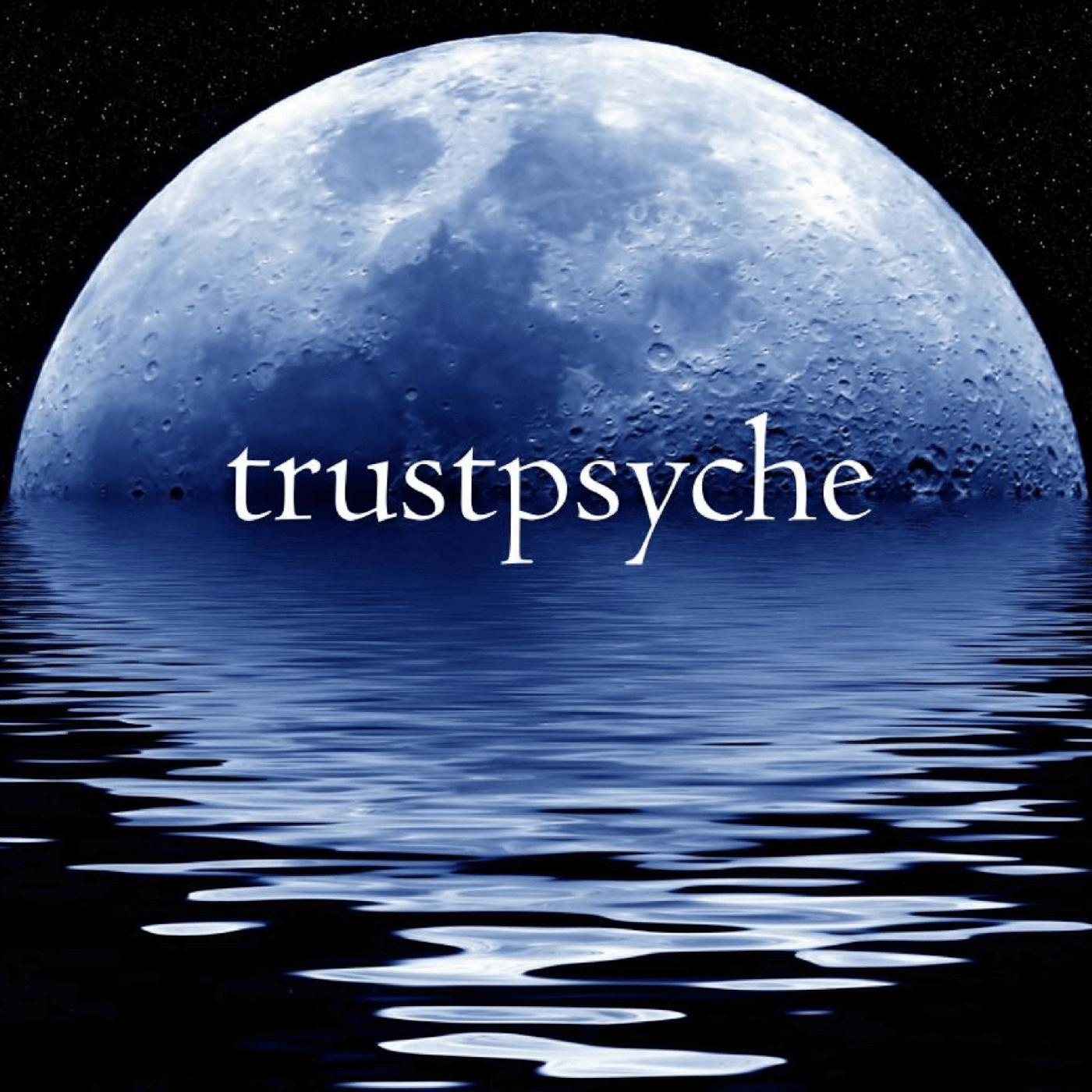Stream: Trustpsyche Astrology and Psychology Podcast