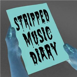 Stripped Music Diary Podcast