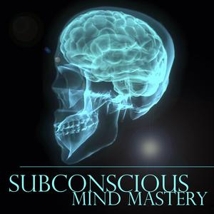 Best Other Podcasts (2019): Subconscious Mind Mastery Podcast