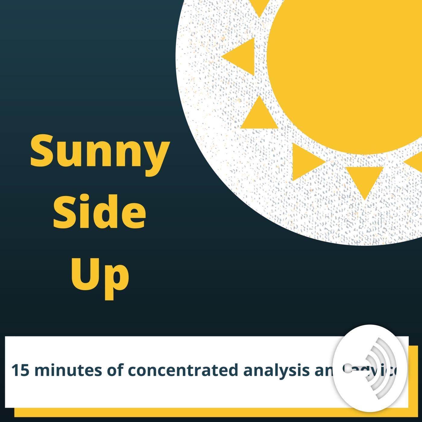 Sunny Side Up (podcast) - DemandMatrix | Listen Notes