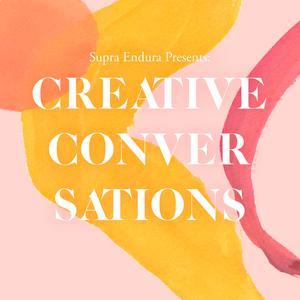 Supra Endura: Creative Conversations