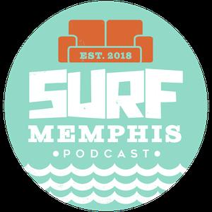 Surf Memphis Podcast