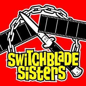 Die besten Film-Podcasts (2019): Switchblade Sisters