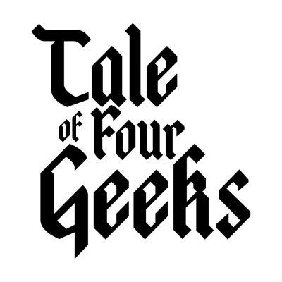 Tale of Four Geeks- A Warhammer Fantasy podcast and vidcast