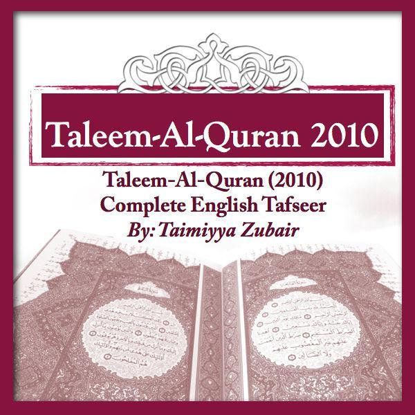 Taleem-Al-Quran-2010(Complete) (podcast) - Dr  Farhat Hashmi