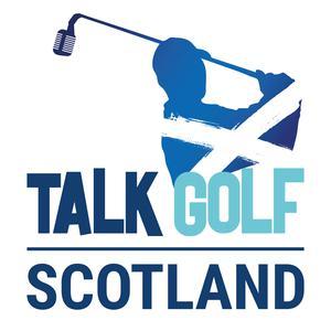 Best Golf Podcasts (2019): Talk Golf Scotland
