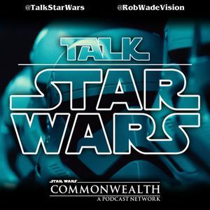 Talk Star Wars - A Star Wars podcast