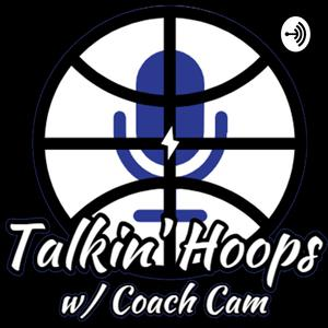 Talkin' Hoops with Coach Cam