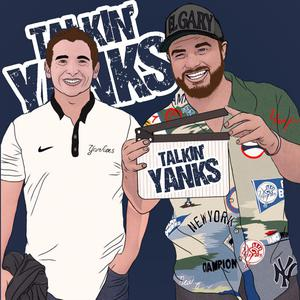 Best Professional Podcasts (2019): Talkin' Yanks (Yankees Podcast)