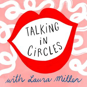 Die besten Selbsthilfe-Podcasts (2019): Talking in Circles