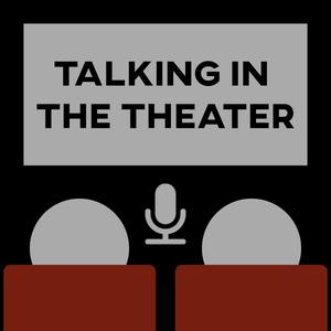Talking in The Theater