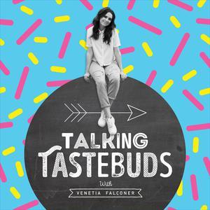 Talking Tastebuds