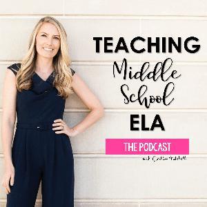 Best K-12 Podcasts (2019): Teaching Middle School ELA