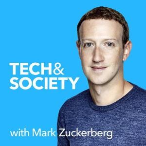 Meilleurs podcasts Technologie (2019): Tech & Society with Mark Zuckerberg
