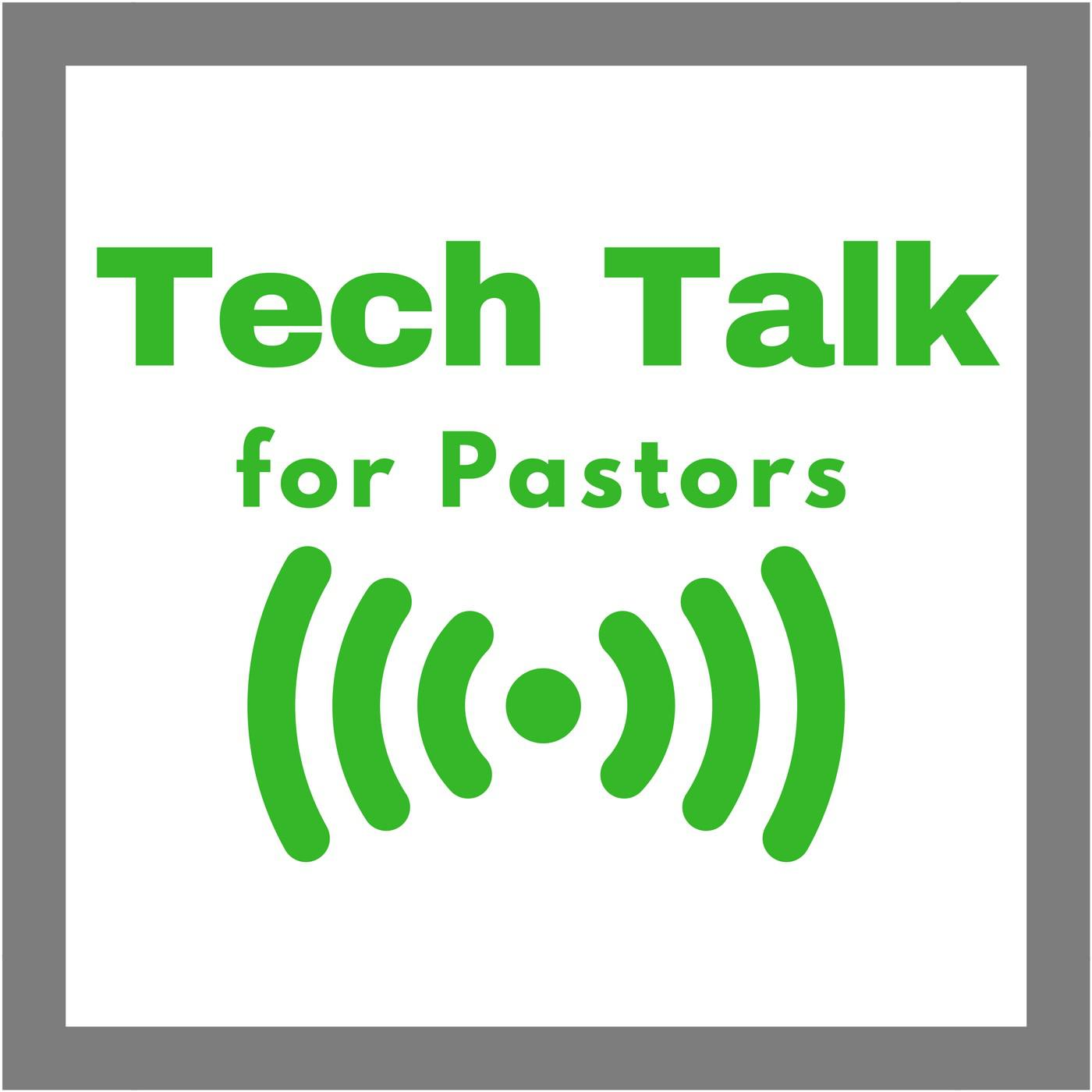 Tech Talk for Pastors and Leaders (podcast) - Dennis J Harry