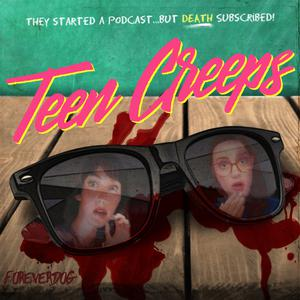 Teen Creeps with Kelly Nugent and Lindsay Katai