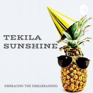 Tekila Sunshine