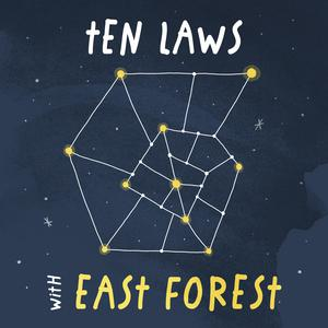Top 10 podcasts: Ten Laws with East Forest