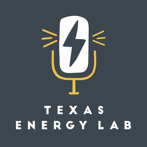 Best Non-Profit Podcasts (2019): Texas Energy Lab