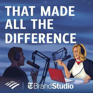 Best Careers Podcasts (2019): That Made All the Difference