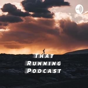 That Running Podcast