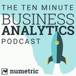 Best AI & Data Science Podcasts (2019): The 10 Minute Business Analytics Podcast | Data Analytics, Big Data, Data Visualization, Data Warehousing