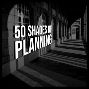 The 50 Shades of Planning Podcast