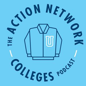 The Action Network Colleges Podcast