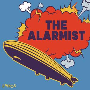 Best Comedy Podcasts (2019): The Alarmist