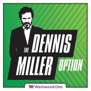 Best Comedy Interviews Podcasts (2019): The All New Dennis Miller Option
