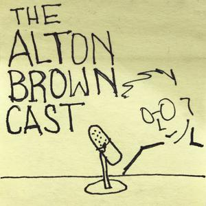 The Alton Browncast