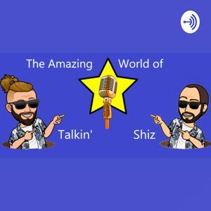 Die besten Impro-Comedy-Podcasts (2019): The Amazing World of Talkin' Shiz