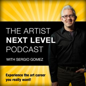 Best Visual Arts Podcasts (2019): The Artist Next Level with Sergio Gomez