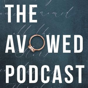 The Avowed Podcast