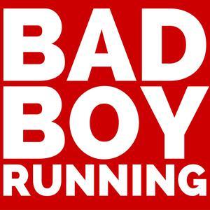 The Bad Boy Running Podcast