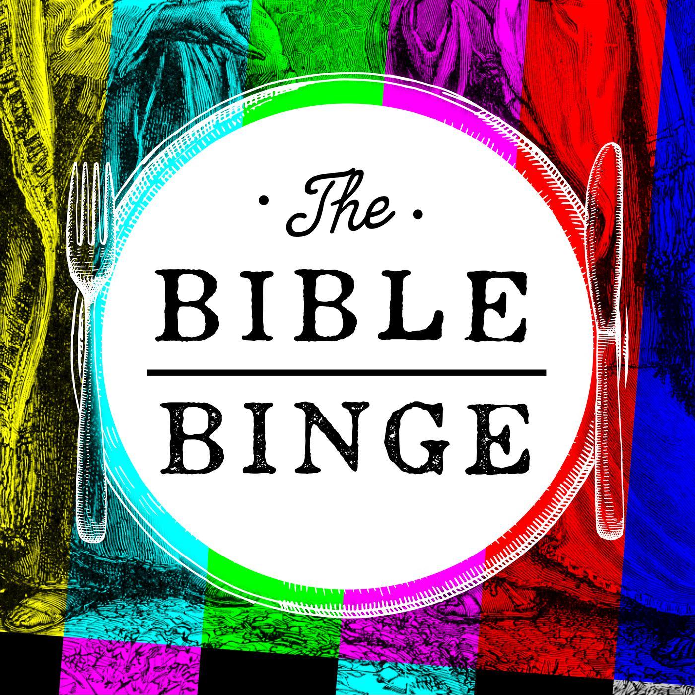 The Bible Binge (podcast) - The Popcast Media Group LLC