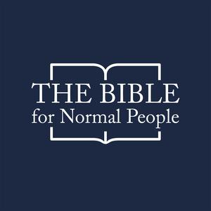 Best Christianity Podcasts (2019): The Bible For Normal People