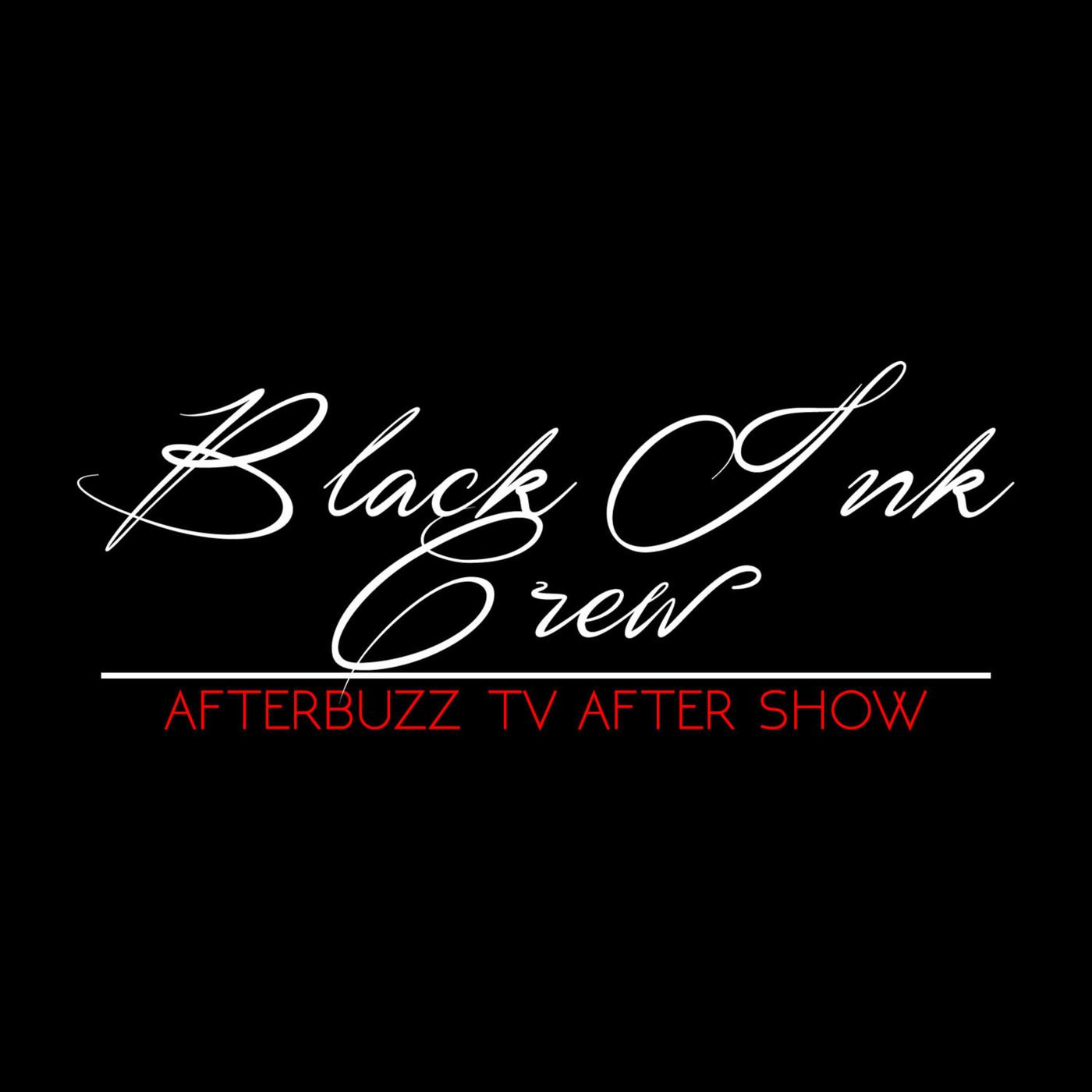 The Black Ink Crew Podcast - AfterBuzz TV | Listen Notes
