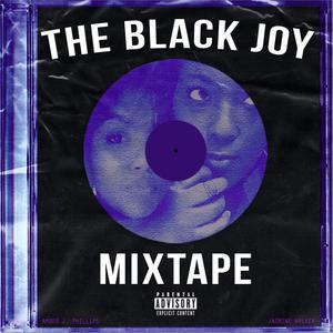 The Black Joy Mixtape Podcast