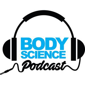 Best Fitness & Nutrition Podcasts (2019): The Body Science Podcast Series