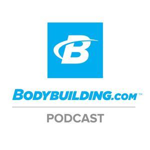 The Bodybuilding.com Podcast