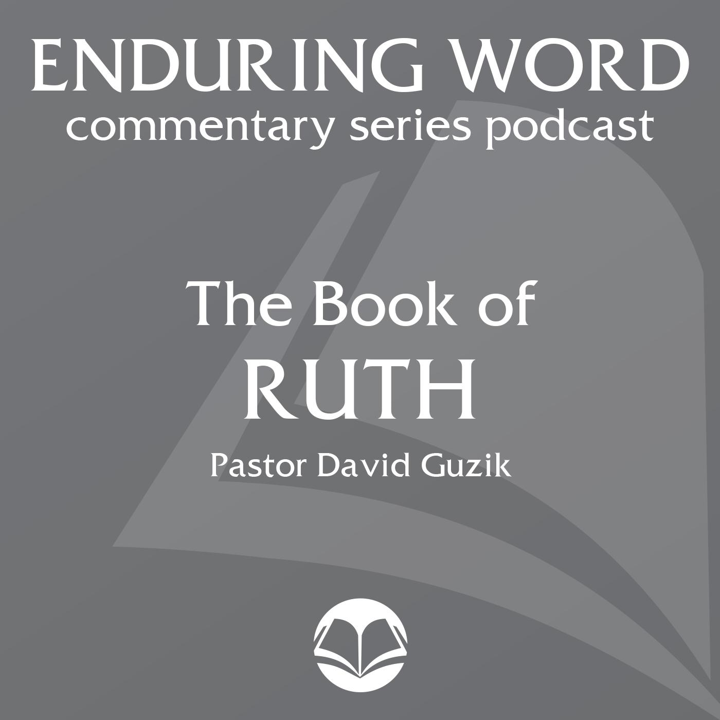The Book of Ruth – Enduring Word Media Server (podcast