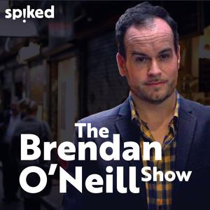 Best Politics Podcasts (2019): The Brendan O'Neill Show