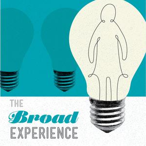 Best Careers Podcasts (2019): The Broad Experience