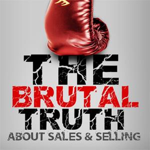 Best Careers Podcasts (2019): The Brutal Truth about B2B Sales & Selling - The show focuses on Hacking the Sales Process