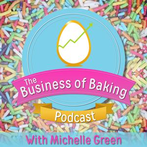 The Business of Baking Podcast