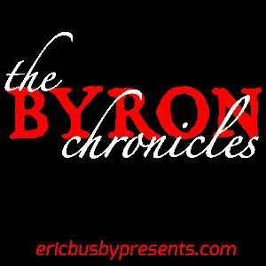 The Byron Chronicles –